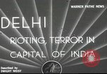 Image of riots Delhi India, 1948, second 1 stock footage video 65675065526
