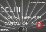 Image of riots Delhi India, 1948, second 2 stock footage video 65675065526