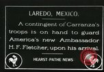 Image of Ambassador Henry P Fletcher arrives in Mexico Laredo Mexico, 1917, second 1 stock footage video 65675065544
