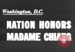 Image of Madame Chang Kai Shek Washington DC, 1943, second 2 stock footage video 65675066016