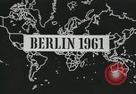 Image of East and West Berlin Germany, 1961, second 5 stock footage video 65675066497