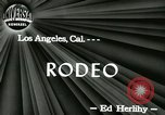 Image of rodeo Los Angeles California USA, 1944, second 7 stock footage video 65675067076