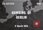 Image of Bombing of Berlin Germany, 1944, second 2 stock footage video 65675067746
