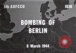 Image of Bombing of Berlin Germany, 1944, second 3 stock footage video 65675067746