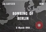 Image of Bombing of Berlin Germany, 1944, second 4 stock footage video 65675067746