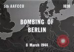 Image of Bombing of Berlin Germany, 1944, second 6 stock footage video 65675067746