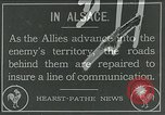 Image of Road construction to support Allied offensive World War I Alsace France, 1918, second 1 stock footage video 65675067813