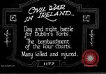 Image of Irish civil war Dublin Ireland, 1922, second 1 stock footage video 65675067967