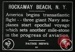 Image of first transatlantic flight New York United States USA, 1919, second 6 stock footage video 65675068002