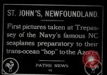 Image of first transatlantic flight Newfoundland, 1919, second 2 stock footage video 65675068003
