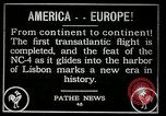 Image of first transatlantic flight Lisbon Portugal, 1919, second 4 stock footage video 65675068006
