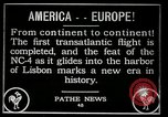 Image of first transatlantic flight Lisbon Portugal, 1919, second 7 stock footage video 65675068006