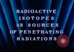 Image of radioactive isotopes Russia Soviet Union, 1956, second 2 stock footage video 65675068351