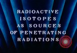 Image of radioactive isotopes Russia Soviet Union, 1956, second 3 stock footage video 65675068351