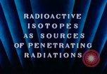 Image of radioactive isotopes Russia Soviet Union, 1956, second 4 stock footage video 65675068351