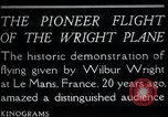 Image of Wilbur Wright Le Mans France, 1908, second 2 stock footage video 65675068543