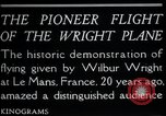Image of Wilbur Wright Le Mans France, 1908, second 7 stock footage video 65675068543