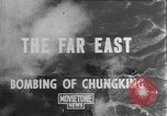 Image of bombing of Chungking Chungking China, 1943, second 1 stock footage video 65675068882