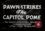 Image of Dawn Strikes the Capitol Dome Washington DC, 1936, second 3 stock footage video 65675069103