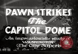 Image of Dawn Strikes the Capitol Dome Washington DC, 1936, second 4 stock footage video 65675069103