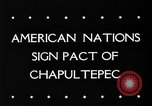 Image of Chapultepec Pact Mexico, 1945, second 4 stock footage video 65675069350