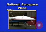 Image of National Aerospace Plane United States USA, 1989, second 7 stock footage video 65675069520