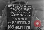 Image of 93rd Armored Artillery Battalion Weitbruch France, 1944, second 3 stock footage video 65675069536