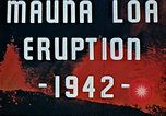Image of Mauna Loa eruption Hawaii USA, 1942, second 2 stock footage video 65675069590