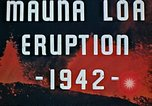 Image of Mauna Loa eruption Hawaii USA, 1942, second 5 stock footage video 65675069590