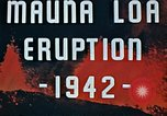 Image of Mauna Loa eruption Hawaii USA, 1942, second 6 stock footage video 65675069590