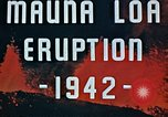 Image of Mauna Loa eruption Hawaii USA, 1942, second 7 stock footage video 65675069590