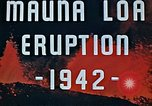 Image of Mauna Loa eruption Hawaii USA, 1942, second 10 stock footage video 65675069590