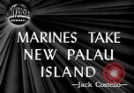 Image of United States Marines Palau Islands, 1944, second 1 stock footage video 65675069632