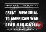 Image of American Memorial Montfaucon France, 1937, second 1 stock footage video 65675069864