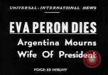 Image of Eva Peron's death Buenos Aires Argentina, 1952, second 6 stock footage video 65675069999