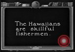 Image of fishermen Hawaii USA, 1924, second 8 stock footage video 65675070227