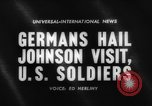 Image of Lyndon B Johnson Berlin West Germany, 1961, second 5 stock footage video 65675070428