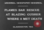 Image of burning gusher Gladewater Texas USA, 1931, second 6 stock footage video 65675070438