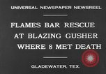 Image of burning gusher Gladewater Texas USA, 1931, second 8 stock footage video 65675070438
