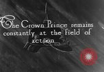 Image of German Crown Prince Wilhelm Europe, 1916, second 1 stock footage video 65675071213