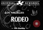 Image of Rodeo Los Angeles California USA, 1944, second 1 stock footage video 65675071251