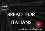 Image of bread Italy, 1944, second 3 stock footage video 65675071256