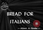 Image of bread Italy, 1944, second 5 stock footage video 65675071256