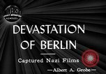 Image of ruins Berlin Germany, 1944, second 2 stock footage video 65675071259