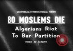 Image of street riots Algeria, 1961, second 1 stock footage video 65675071615