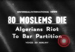 Image of street riots Algeria, 1961, second 2 stock footage video 65675071615