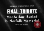 Image of General Douglas MacArthur burial Norfolk Virginia USA, 1964, second 1 stock footage video 65675071762