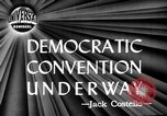 Image of Democratic National Convention Chicago Illinois USA, 1944, second 2 stock footage video 65675071973
