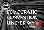 Image of Democratic National Convention Chicago Illinois USA, 1944, second 6 stock footage video 65675071973