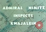 Image of Admiral Chester Nimitz Kwajalein Island Marshall Islands, 1944, second 2 stock footage video 65675072045